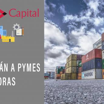 Financiarán a Pymes exportadoras